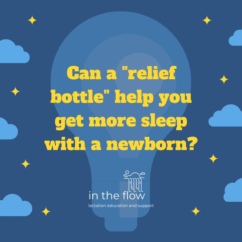 "Can a ""relief bottle"" help you get more sleep with a newborn?"